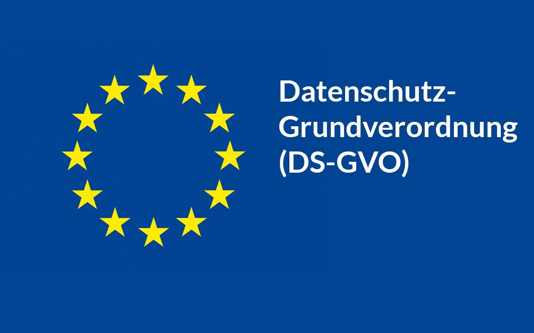 Informationen zur Datenschutz-Grundverordnung (DS-GVO)