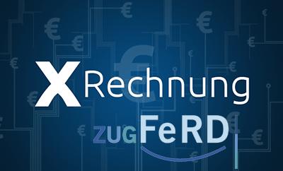 Elektronische Rechnung: ZUGFeRD / XRechnung